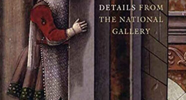 Kenneth Clark One Hundred Details from the National Gallery London