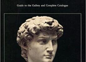 Guide The Galleria della Accademia Florence