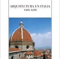 Heydenreich y Lotz. Arquitectura en Italia 1400 1600 Cátedra