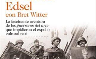 The Monuments Mens Libro Robert Edsel